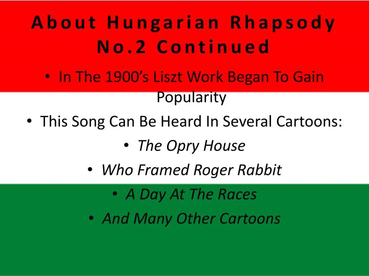 About Hungarian Rhapsody No.2 Continued