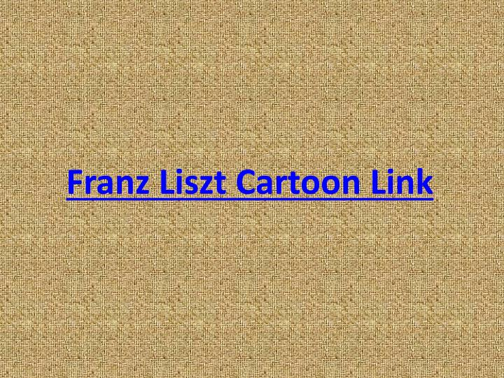 Franz Liszt Cartoon Link