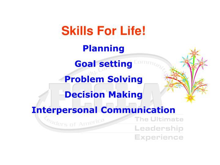 Skills For Life!