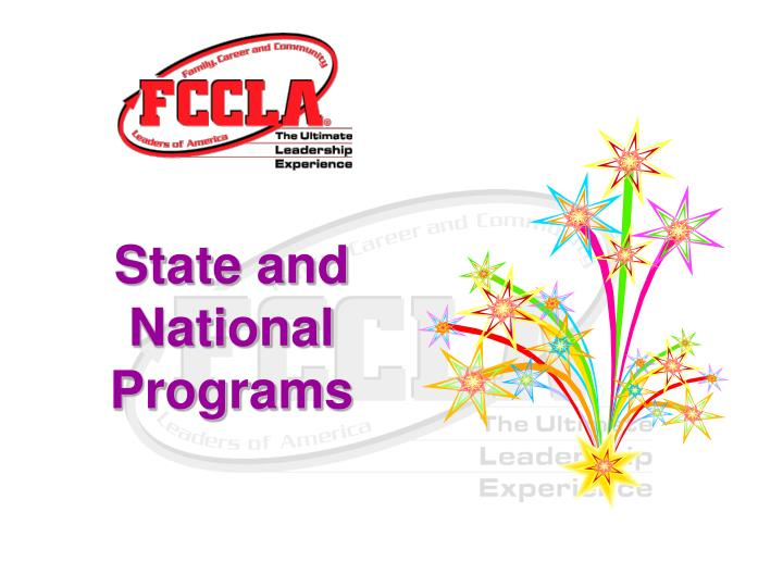 State and       National Programs