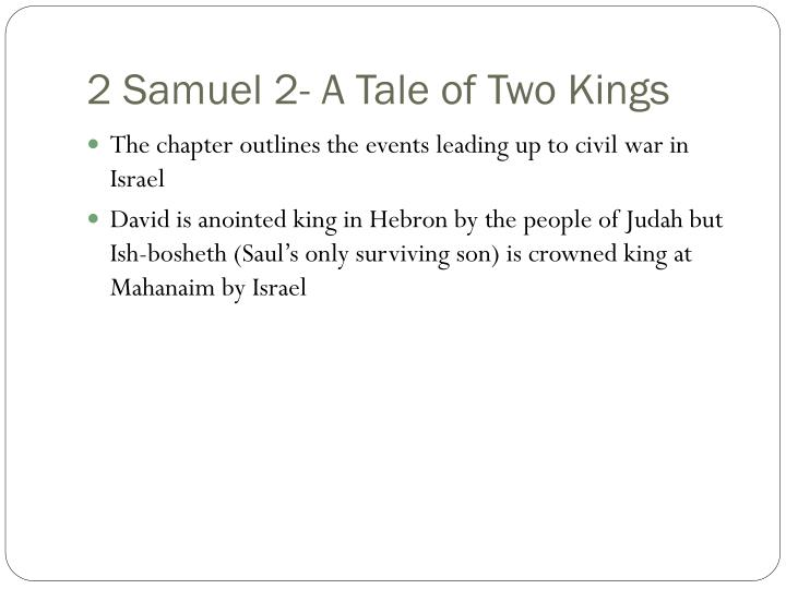 2 Samuel 2- A Tale of Two Kings