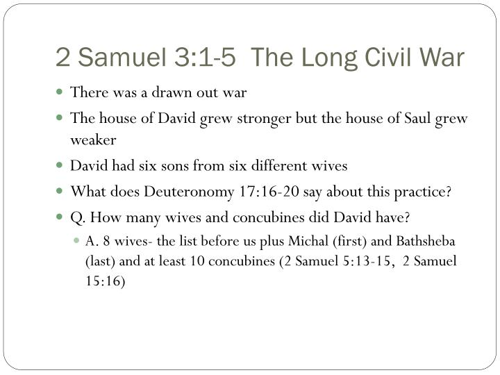 2 Samuel 3:1-5  The Long Civil War
