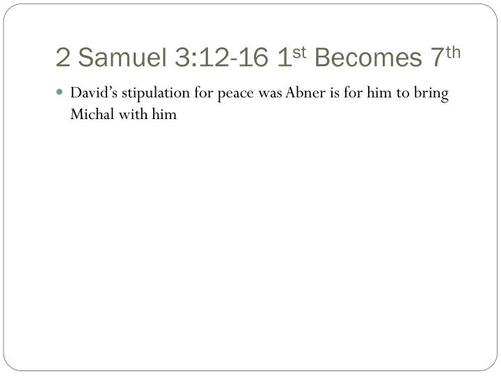 2 Samuel 3:12-16 1