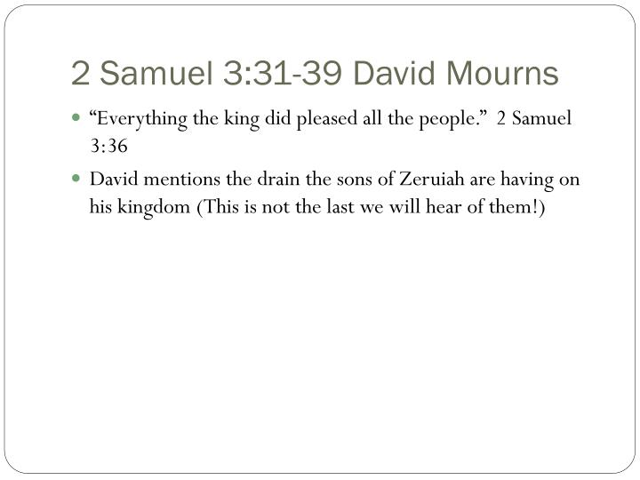 2 Samuel 3:31-39 David Mourns