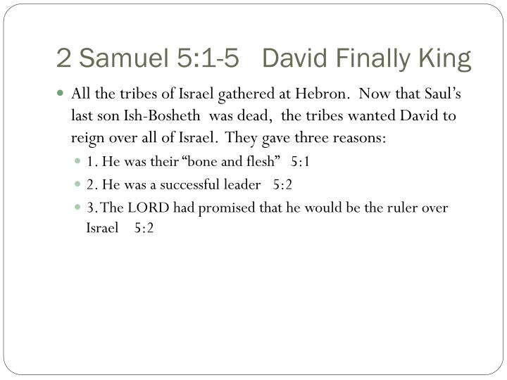 2 Samuel 5:1-5   David Finally King