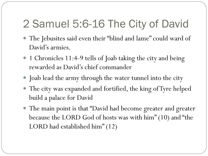 2 Samuel 5:6-16 The City of David