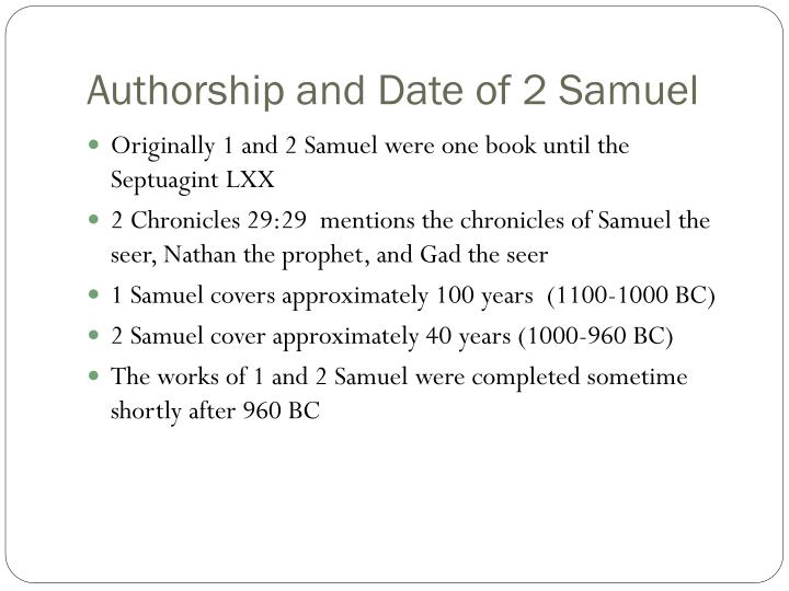 Authorship and date of 2 samuel