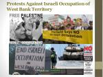 protests against israeli occupation of west bank territory