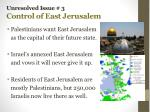 unresolved issue 3 control of east jerusalem