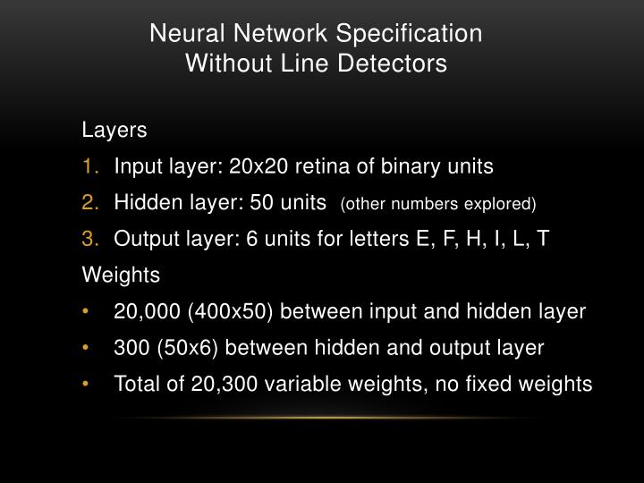 Neural Network Specification