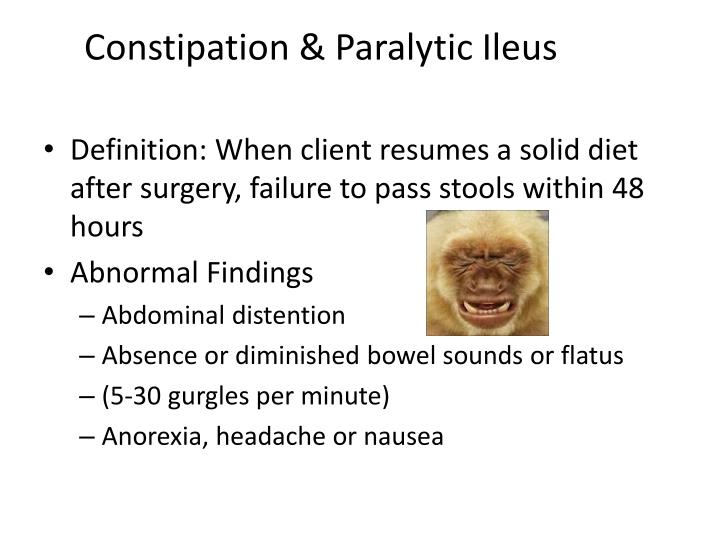 Constipation & Paralytic Ileus
