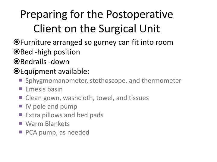 Preparing for the postoperative client on the surgical unit