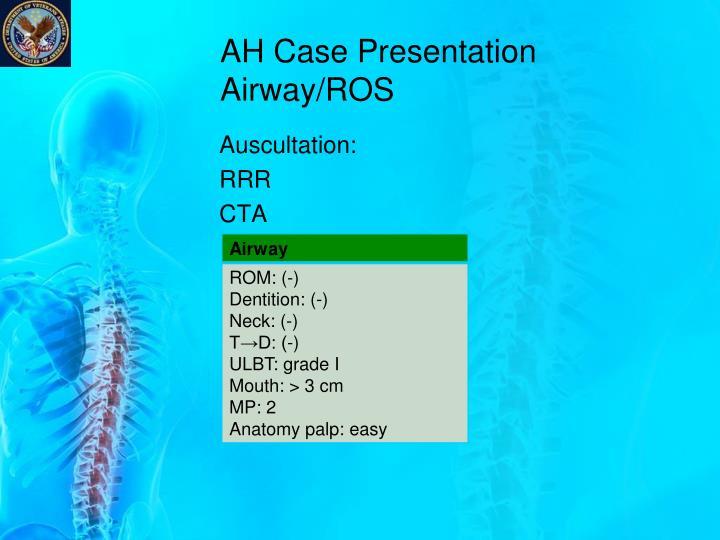 AH Case Presentation