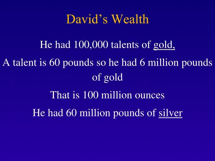 David's Wealth