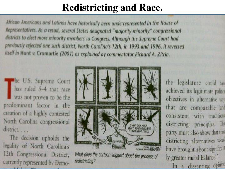 Redistricting and Race.