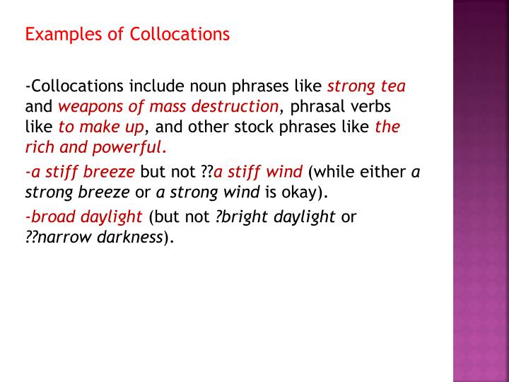 Examples of Collocations