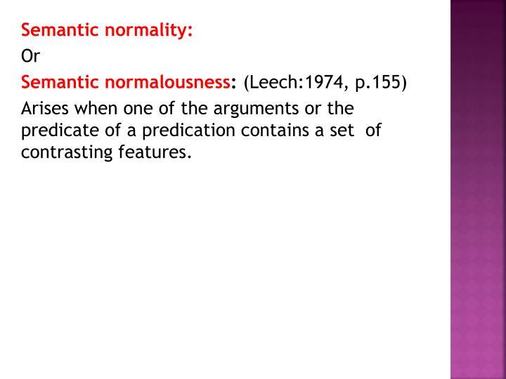 Semantic normality: