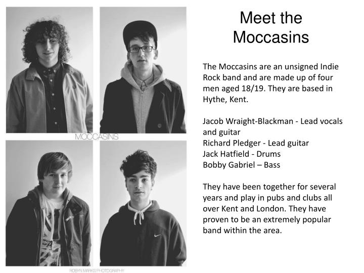 Meet the Moccasins