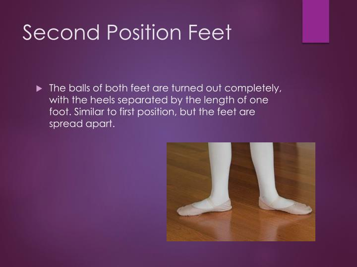 Second Position Feet