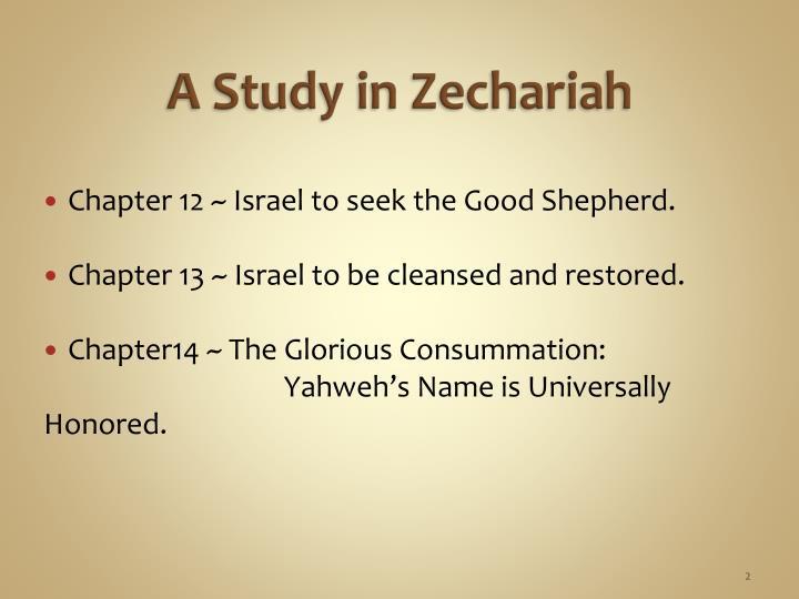 A Study in Zechariah