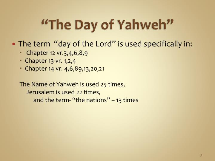 """""""The Day of Yahweh"""""""