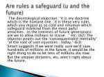 are rules a safeguard u and the future