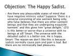 objection the happy sadist