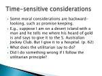 time sensitive considerations