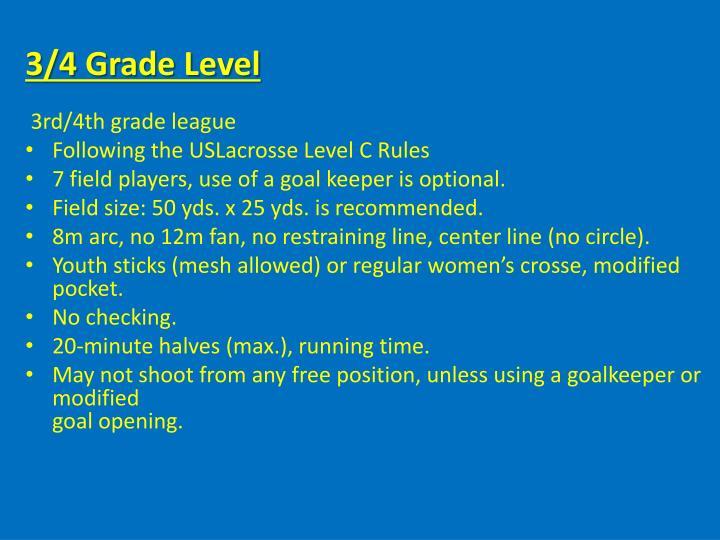 3/4 Grade Level