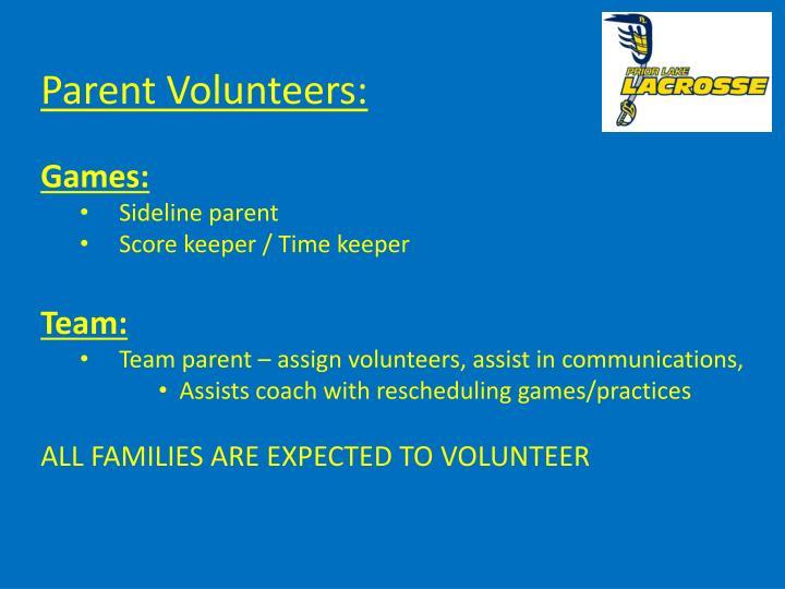 Parent Volunteers: