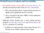 partial pressure gradients and gas solubility