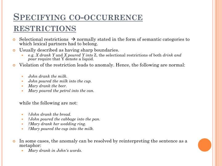 Specifying co-occurrence restrictions