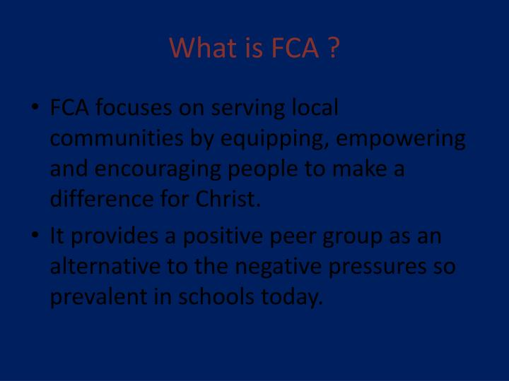 What is FCA ?