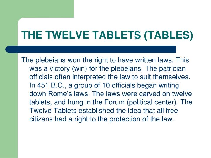 THE TWELVE TABLETS (TABLES)