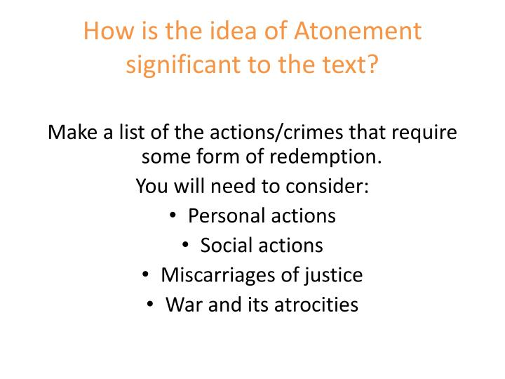 How is the idea of Atonement significant to the text?