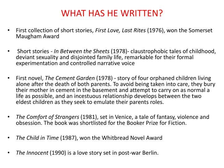 WHAT HAS HE WRITTEN?