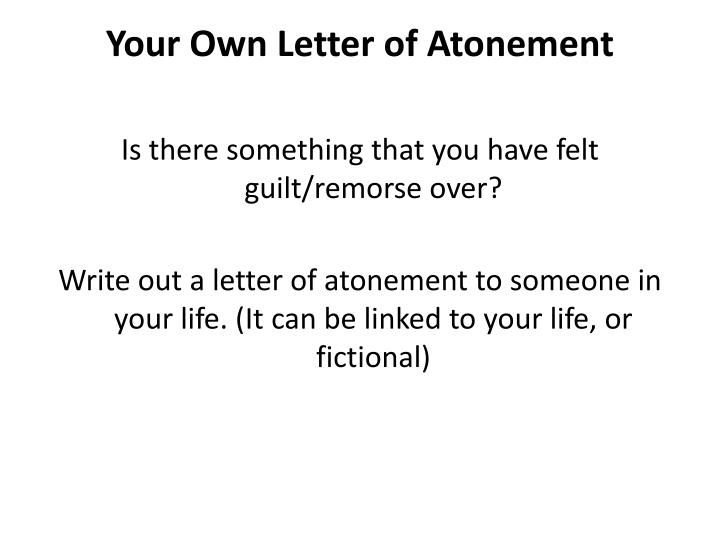 Your Own Letter of Atonement