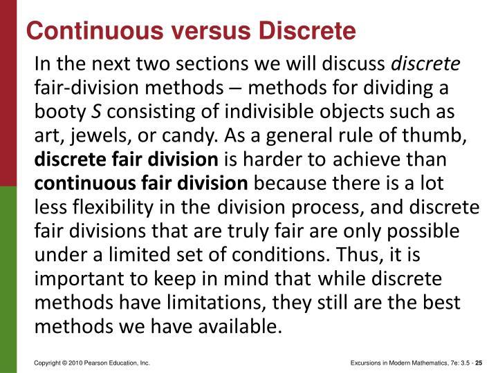 Continuous versus Discrete