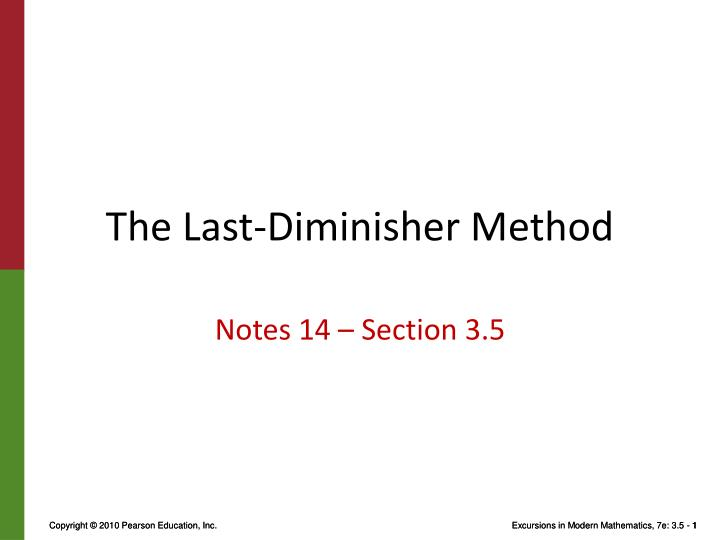 The last diminisher method