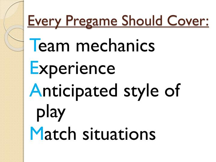 Every Pregame Should Cover: