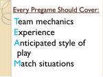 every pregame should cover1