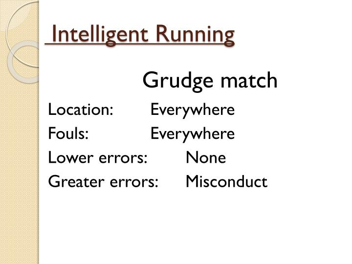 Intelligent Running