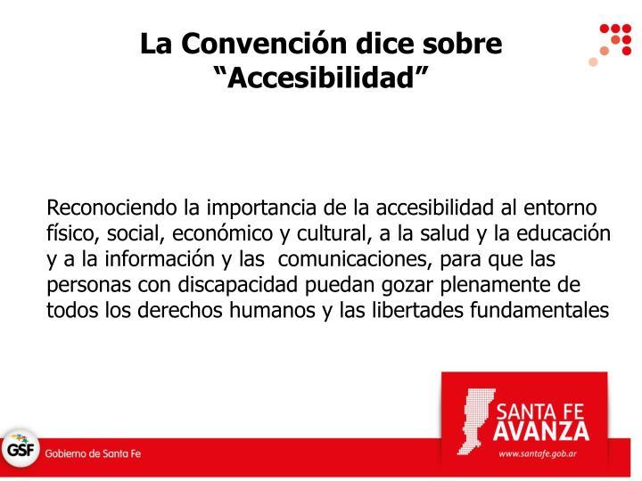 """La Convención dice sobre """"Accesibilidad"""""""