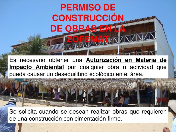 PERMISO DE CONSTRUCCIÓN DE OBRAS EN LA
