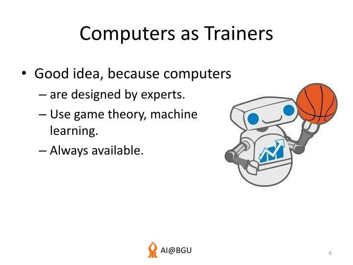 Computers as Trainers
