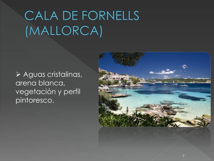 CALA DE FORNELLS (MALLORCA)