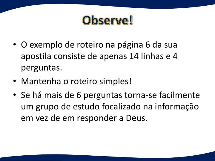 Observe!