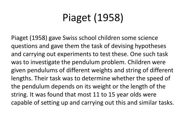 Piaget (1958)