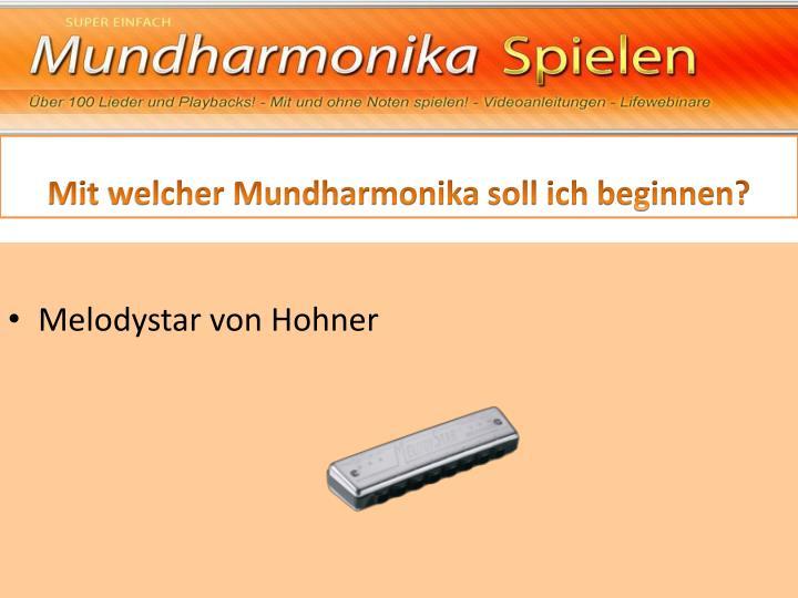 Mit welcher Mundharmonika soll ich beginnen?