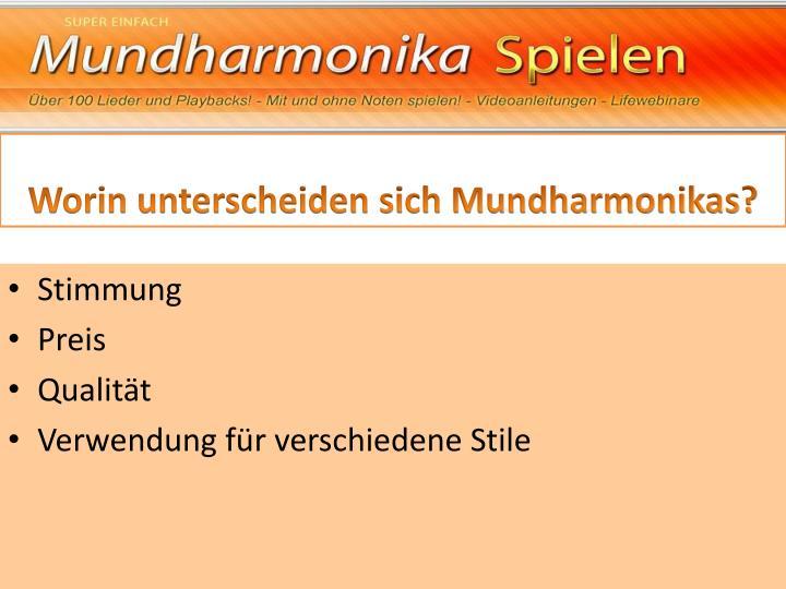 Worin unterscheiden sich Mundharmonikas?